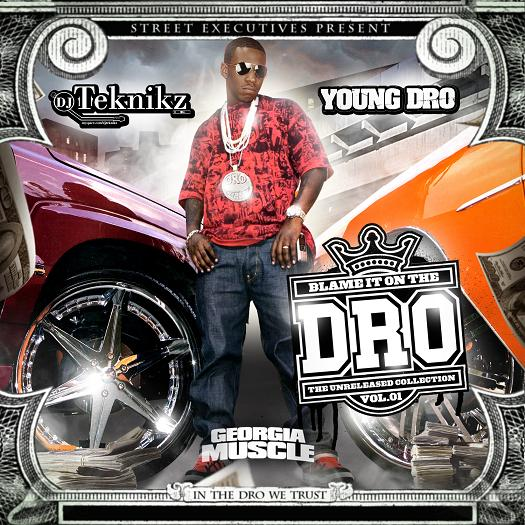 Young Dro - Blame It On The Dro Cover Art