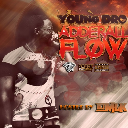 Young Dro - Adderall Flow Cover Art
