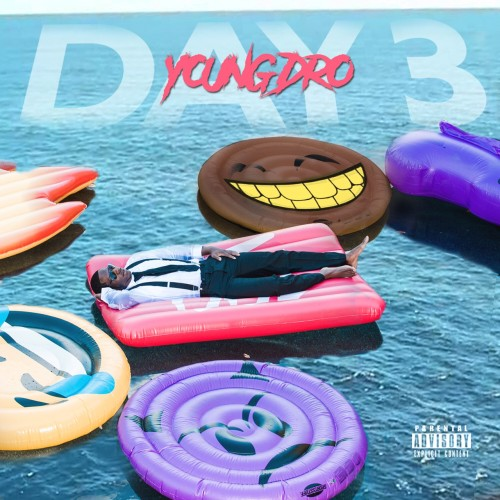 Young Dro - Day 3 Cover Art