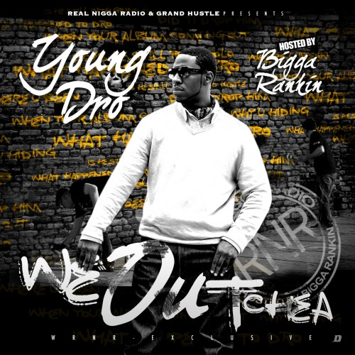 Young Dro - We Outchea Cover Art