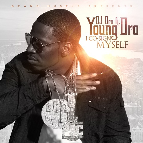 Young Dro - I Co-Sign Myself Cover Art