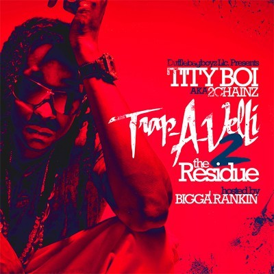 Tity Boi - Trap-A-Velli 2 (The Residue) Cover Art