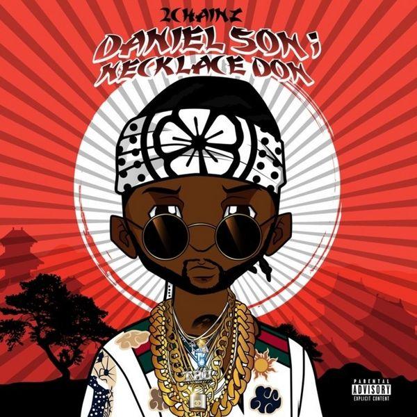 2 Chainz - Daniel Son; Necklace Don Cover Art