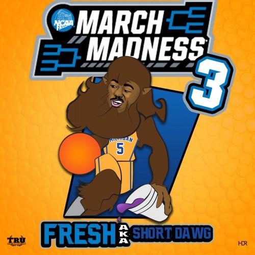 Fresh aka Short Dawg - March Madness 3 Cover Art