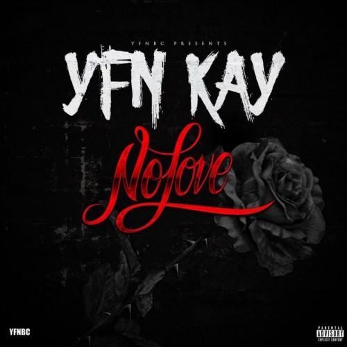 YFN Kay - No Love Cover Art