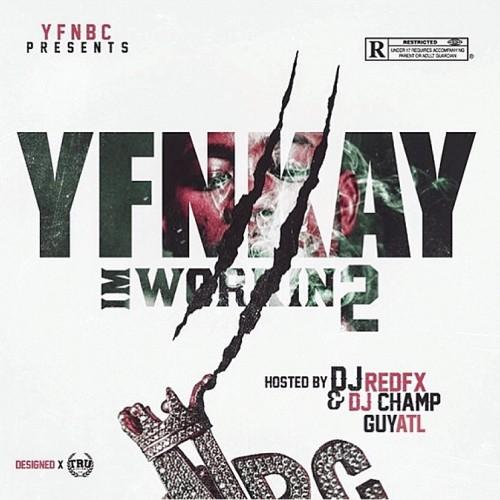 YFN Kay - I'm Workin 2 Cover Art