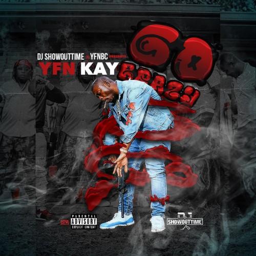 YFN Kay - Go Brazy Cover Art