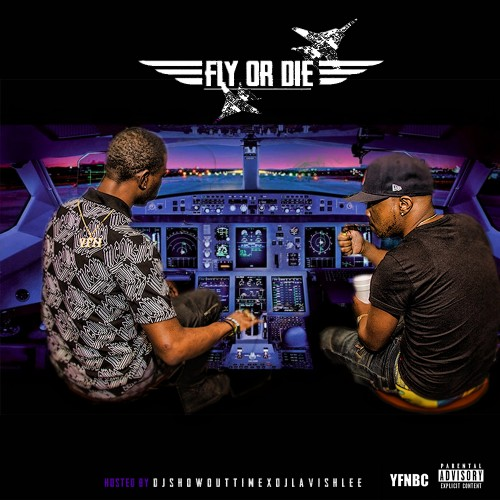 YFN Pound & YFN Kay - Fly Or Die Cover Art