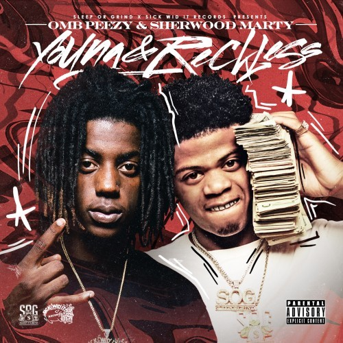 OMB Peezy & Sherwood Marty - Young & Reckless Cover Art