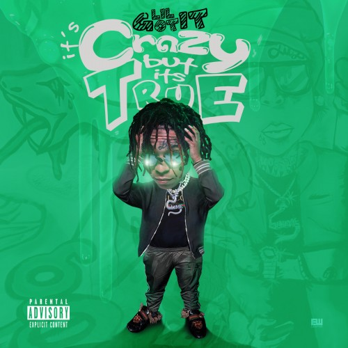 Lil Gotit - Crazy But It's True Cover Art