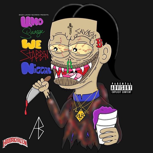 Uno Savage - We Stabbin Niggas Cover Art
