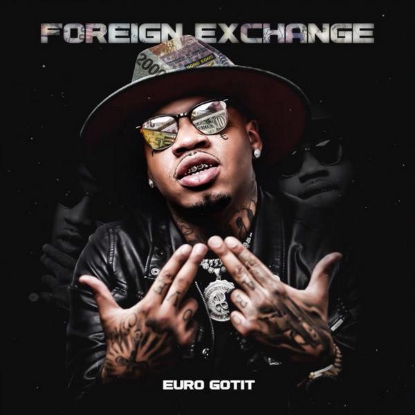 Euro Gotit - Foreign Exchange Cover Art