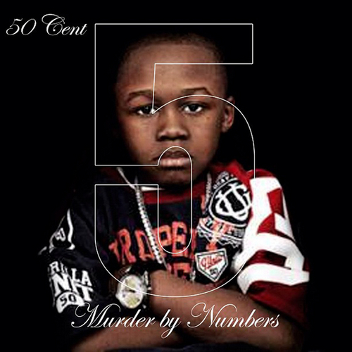 50 Cent - 5 (Murder By Numbers) Cover Art