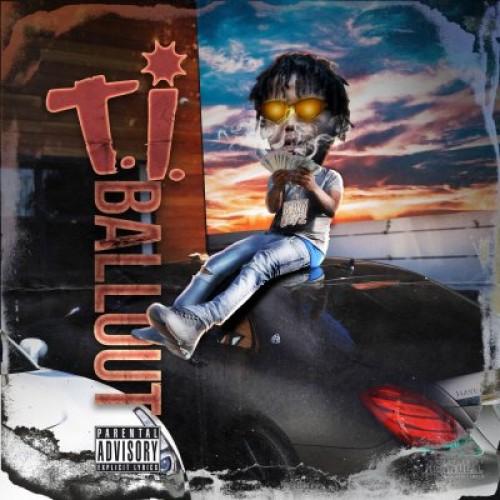 Ballout - T.I. Cover Art