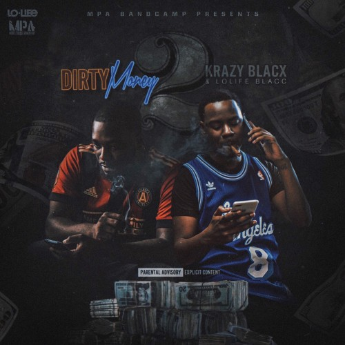 Lolife Blacc & Krazy Blacx - Dirty Money 2 Cover Art