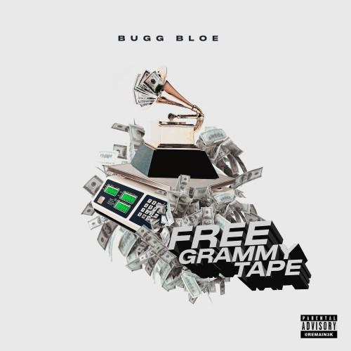 Bugg Bloe - Free Grammy Tape Cover Art
