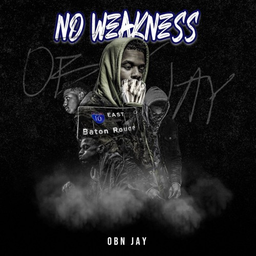 OBN Jay - No Weakness Cover Art