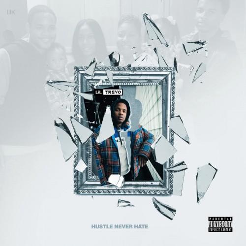 Lil Trevo - Hustle Never Hate Cover Art