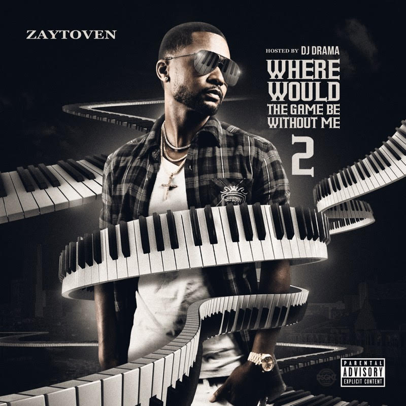Zaytoven - Where Would The Game Be Without Me 2 Cover Art