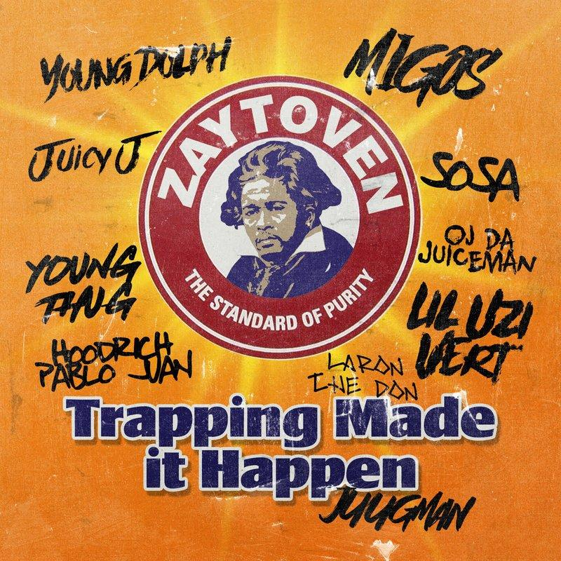 Zaytoven - Trapping Made It Happen Cover Art