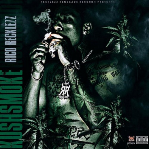 Rico Recklezz - Kush Smoke Cover Art