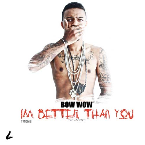 Bow Wow - I'm Better Than You Cover Art