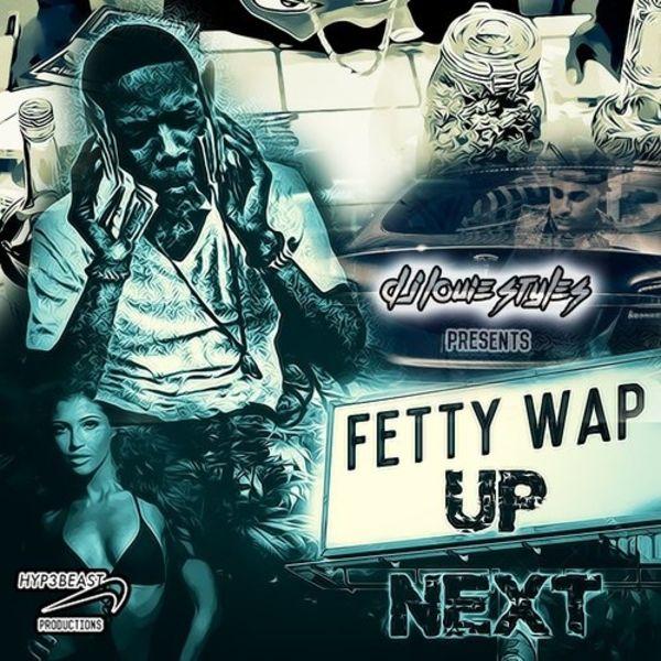 Fetty Wap - Up Next Cover Art