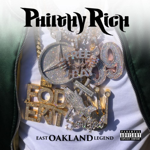 Philthy Rich - East Oakland Legend Cover Art