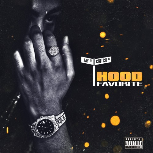 Jay Critch - Hood Favorite Cover Art
