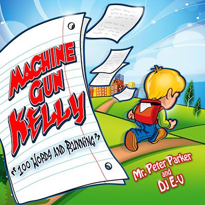 Machine Gun Kelly - 100 Words And Running Cover Art