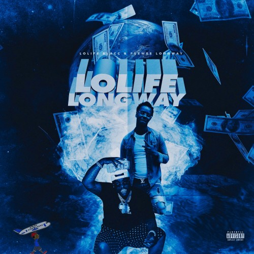 Peewee Longway & Lolife Blacc - Lolife Longway Cover Art
