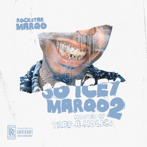 Rockstar Marqo - So Icey Marqo 2 Cover Art