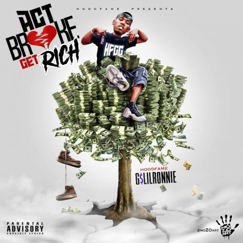 G$ Lil Ronnie - Act Broke Get Rich Cover Art