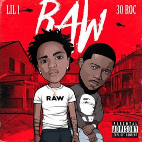 Lil 1 & 30 Roc - Raw Cover Art