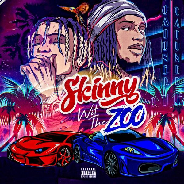 Skinnyfromthe9 & Fetty Wap - Skinny Wit The Zoo Cover Art