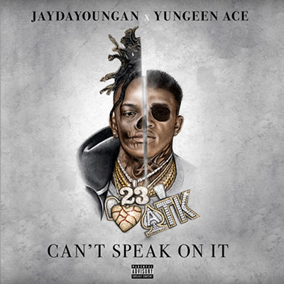 Jaydayoungan & Yungeen Ace - Can't Speak On It Cover Art