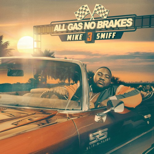 Mike Smiff - All Gas No Brakes 3 Cover Art