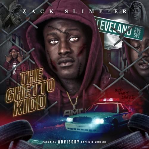 Zack Slime Fr - The Ghetto Kidd Cover Art