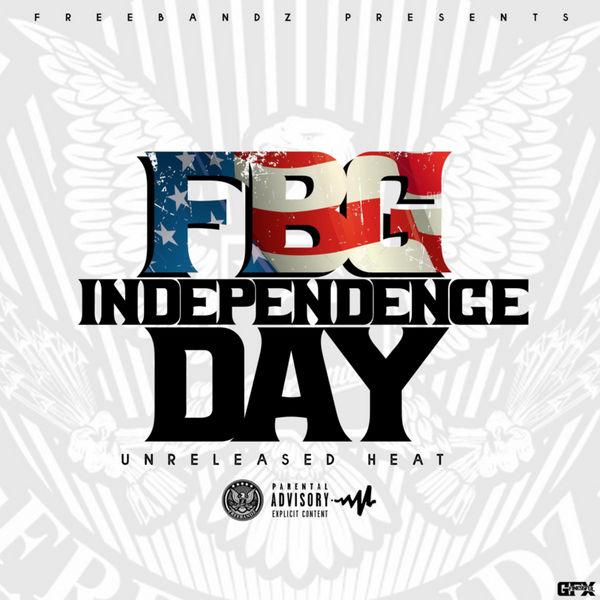 Freebandz - FBG Independance Day: Unreleased Heat Cover Art