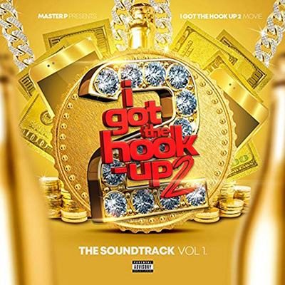 Various Artists - I Got the Hook Up 2 (Original Motion Picture Soundtrack) Cover Art