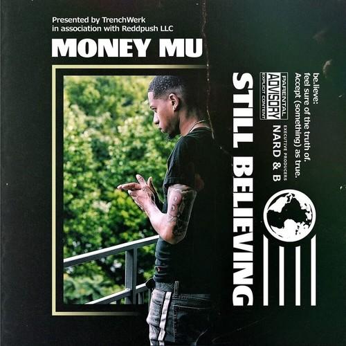 Money Mu - Still Believing Cover Art
