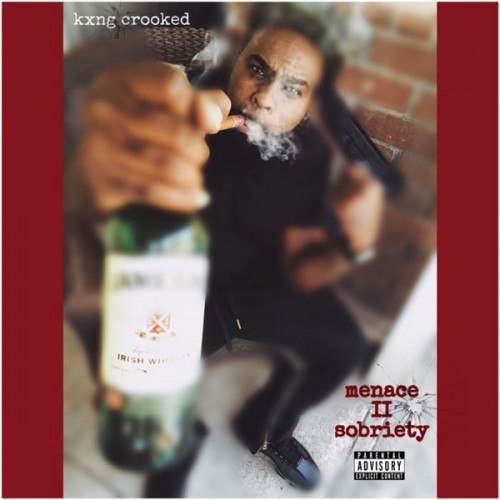 Crooked I - Menace II Sobriety Cover Art