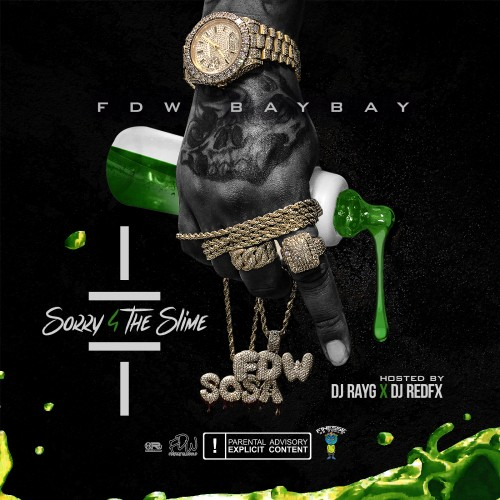 FDW BayBay - Sorry 4 The Slime Cover Art