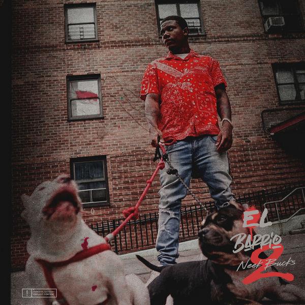 Neek Bucks - El Barrio 2 Cover Art