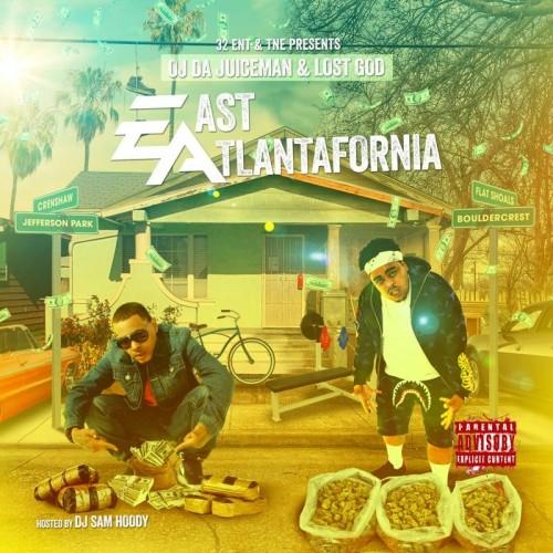 OJ Da Juiceman & Lost God - East Atlantafornia Cover Art
