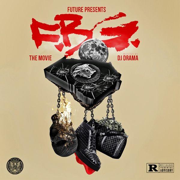 Freeband Gang - Future Presents F.B.G.: The Movie Cover Art