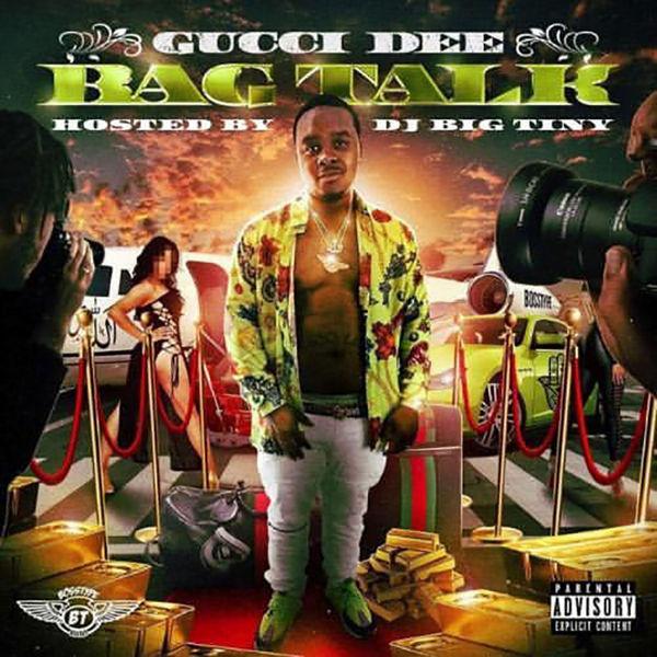 Gucci Dee - Bag Talk Cover Art