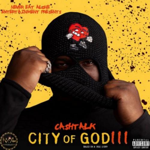 CashTalk - City Of God 3 Cover Art
