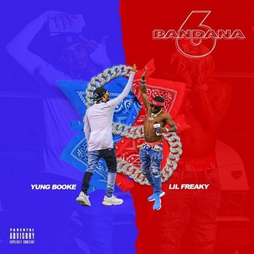 Yung Booke & Lil Freaky - Bandana 6 Two Cover Art