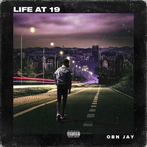 OBN Jay - Life At 19 Cover Art